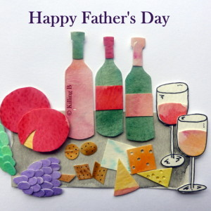 Cheese and Wine - Happy Father's Day