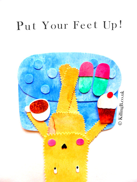 Put Your Feet Up!